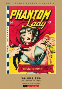 Roy Thomas Presents - CLASSIC PHANTOM LADY COLLECTED WORKS (Vol 2)